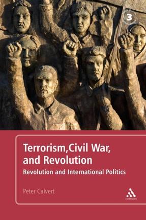 Terrorism, Civil War, and Revolution
