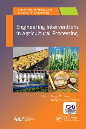 Engineering Interventions in Agricultural Processing