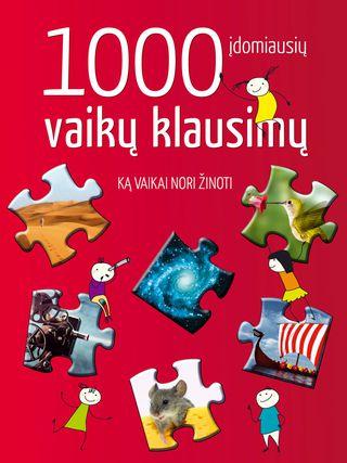 1000 įdomiausių vaikų klausimų