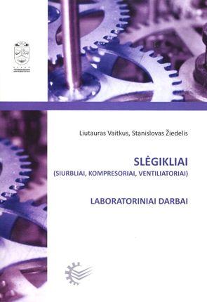 Slėgikliai (siurbliai, kompresoriai, ventiliatoriai)