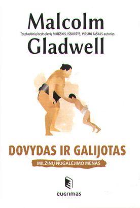 Dovydas ir Galijotas. Milžinų nugalėjimo menas