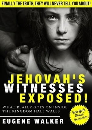Jehovah's Witnesses Exposed!
