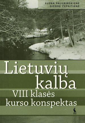 Lietuvių kalba. VIII klasės kurso konspektas