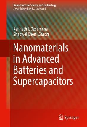 Nanomaterials in Advanced Batteries and Supercapacitors
