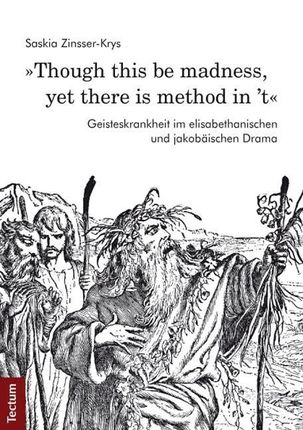 »Though this be madness, yet there is method in 't«