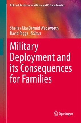 Military Deployment and its Consequences for Families