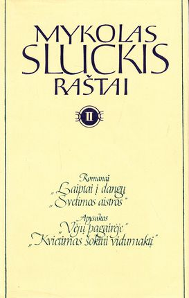 Mykolas Sluckis. Raštai II