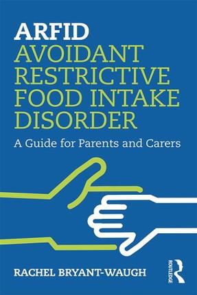 ARFID Avoidant Restrictive Food Intake Disorder
