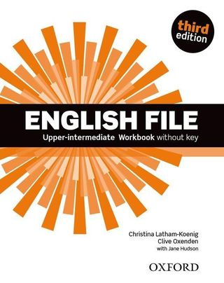English File third edition: Upper-intermediate. Workbook without Key