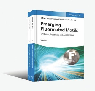 Emerging Fluorinated Motifs. 2 volumes
