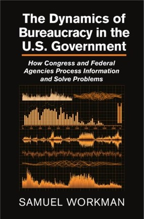 Dynamics of Bureaucracy in the US Government