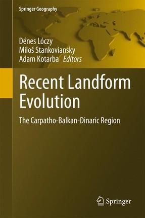 Recent Landform Evolution