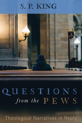 Questions from the Pews