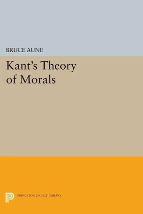 Kant's Theory of Morals