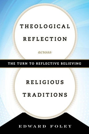 Theological Reflection across Religious Traditions