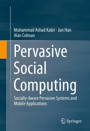 Pervasive Social Computing