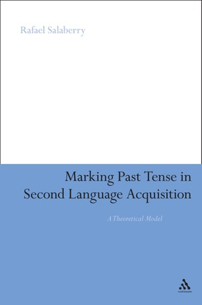 Marking Past Tense in Second Language Acquisition