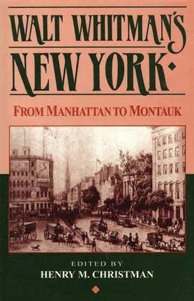 Walt Whitman's New York