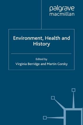 Environment, Health and History