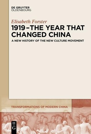 1919 - The Year That Changed China