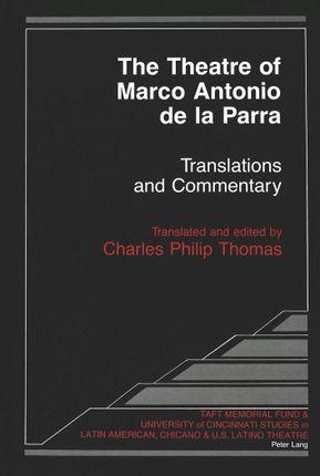 The Theatre of Marco Antonio de la Parra