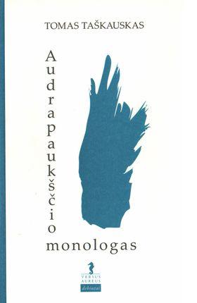 Audrapaukščio monologas