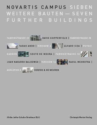 Novartis Campus: Sieben weitere Bauten - Seven Further Buildings