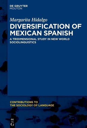 Diversification of Mexican Spanish