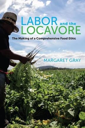 Labor and the Locavore
