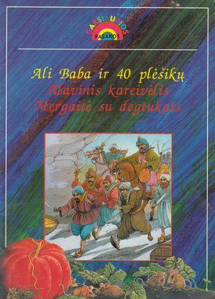 Ali Baba ir 40 plėšikų. Alavinis kareivėlis. Mergaitė su degtukais