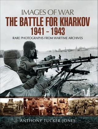 Battle for Kharkov 1941 - 1943