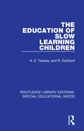 The Education of Slow Learning Children