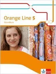 Orange Line 5 Grundkurs. Schülerbuch Klasse 9