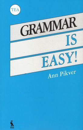 Grammar is easy.  Anglų kalbos gramatika