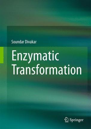 Enzymatic Transformation