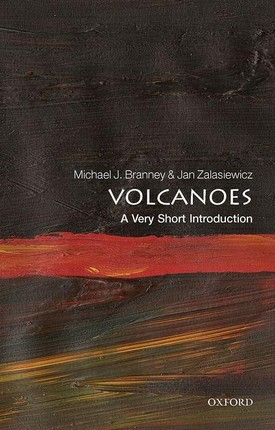 Volcanoes: A Very Short Introduction