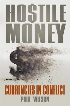Hostile Money