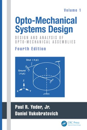 Opto-Mechanical Systems Design, Two Volume Set