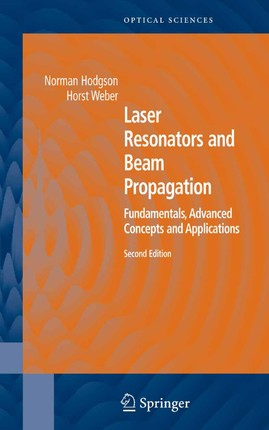 Laser Resonators and Beam Propagation