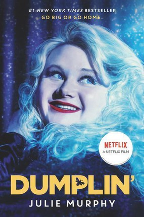 Dumplin'. Movie Tie-In