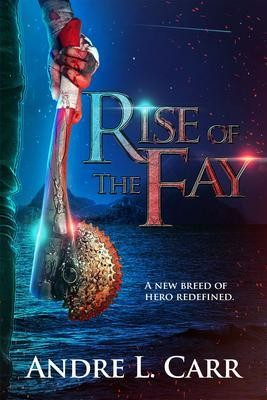 Rise of the Fay