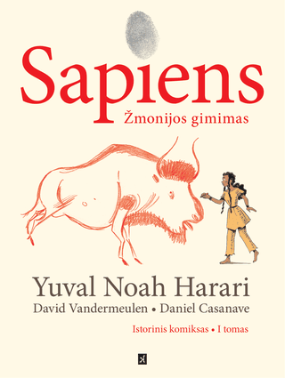 Sapiens: žmonijos gimimas. Istorinis komiksas
