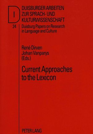 Current Approaches to the Lexicon