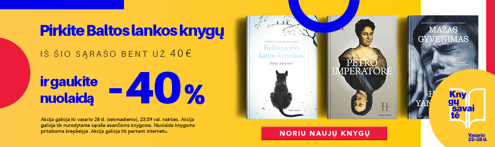Pirk leidyklos BALTOS LANKOS knygų bent už 40 € ir gauk 40 % nuolaidą