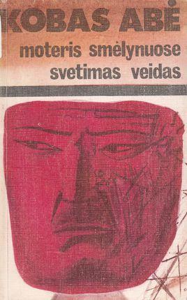 Moteris smėlynuose. Svetimas veidas