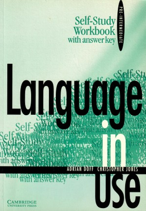 Language in Use Pre-intermediate Self-study workbook with answer key