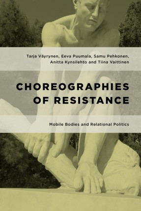 Choreographies of Resistance