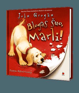 Blogas šuo, Marli!