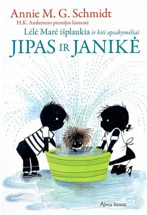 Jipas ir Janikė. Lėlė Marė išplaukia ir kiti apsakymėliai