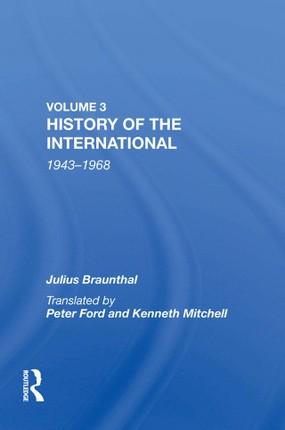 History Of The International: World Socialism 1943-1968
